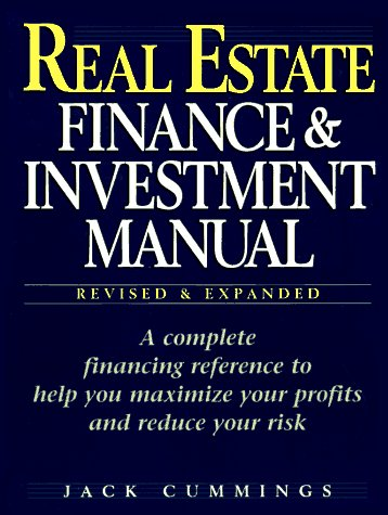 Real Estate Finance and Investment Manual: Cummings, Jack