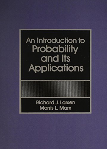9780134934532: An Introduction to Probability and Its Applications (Prentice-Hall Series in Statistics)