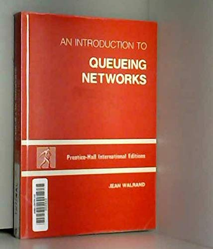 9780134938189: Introduction to Queueing Networks