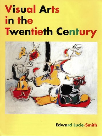 9780134944364: Visual Arts in the 20th Century