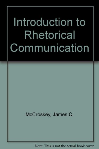 9780134954578: Introduction to Rhetorical Communication