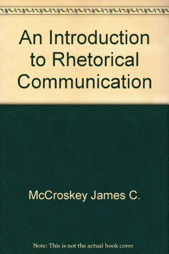 9780134954745: Title: An introduction to rhetorical communication