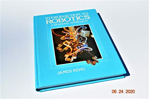 9780134955810: Introduction to Robotics: A Systems Approach