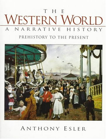 9780134956237: The Western World: A Narrative History, Prehistory to Present (2nd Edition)