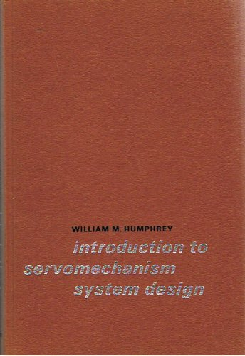 9780134959603: Introduction to Servomechanism Systems Design (Prentice-Hall series in electronic technology)
