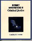 9780134960432: Internet Investigations in Criminal Justice