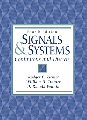 9780134964560: Signals and Systems: Continuous and Discrete (4th Edition)