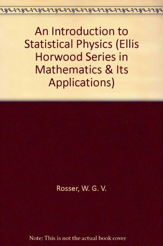 9780134969367: An Introduction to Statistical Physics (Ellis Horwood Series in Mathematics & Its Applications)