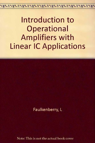 9780134970905: An Introduction to Operational Amplifiers With Linear Ic Applications