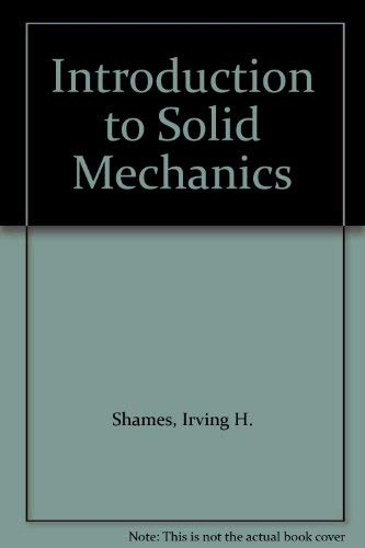 9780134975030: Introduction to Solid Mechanics