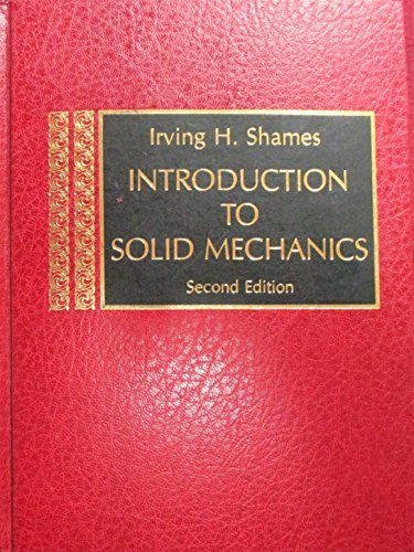 9780134975467: Introduction to Solid Mechanics