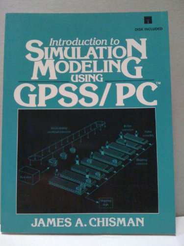 9780134976457: Introduction to Simulation Modeling Using Gpss/PC (Book and 2 Disks)