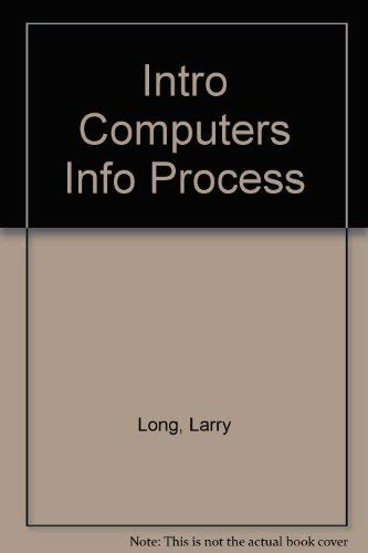 9780134978840: Introduction to Computers and Information Systems