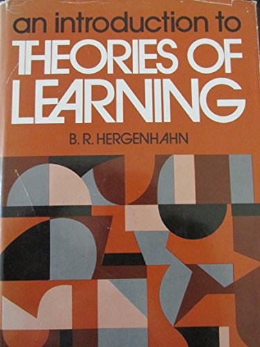 9780134987330: Introduction to the Theories of Learning
