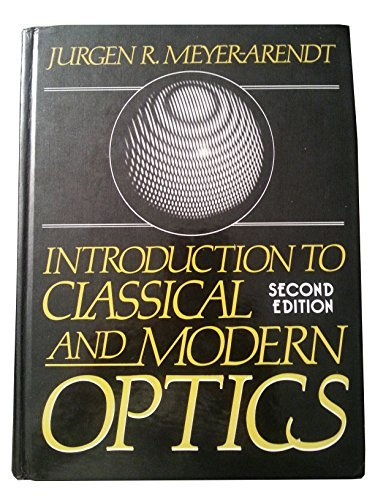 9780134990392: Introduction to Classical and Modern Optics