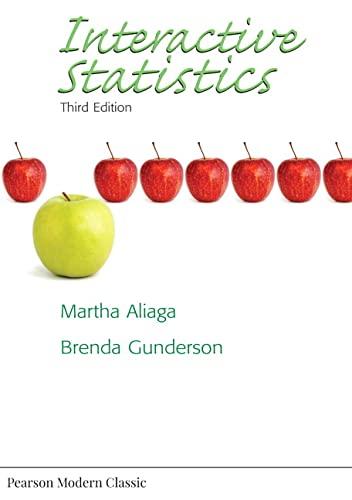 Interactive Statistics (classic Version): Aliaga, Martha; Brenda