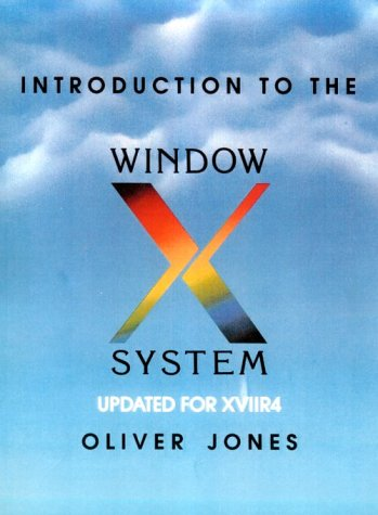 9780134999975: Introduction to the X Window System