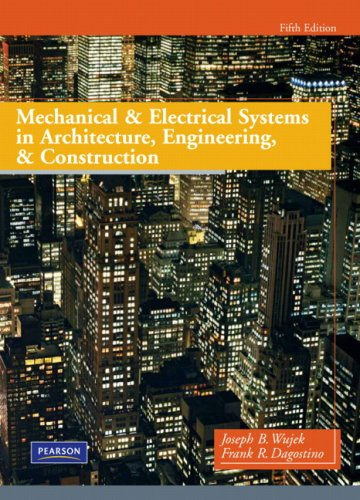 9780135000045: Mechanical and Electrical Systems in Architecture, Engineering, and Construction