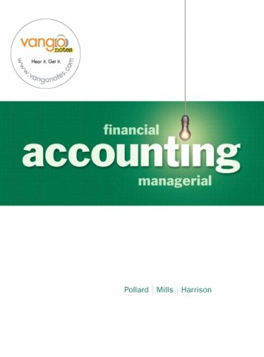 Financial and Managerial Accounting, Chapters 15-24: Meg Pollard, Sherry