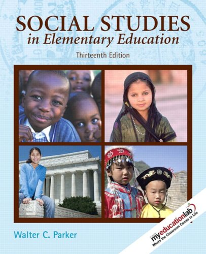 9780135001608: Social Studies in Elementary Education (with MyEducationLab) (13th Edition)