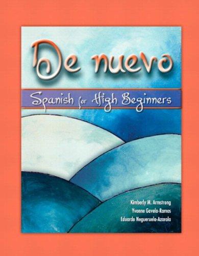 9780135001868: De nuevo: Spanish for High Beginners, Alternate Edition
