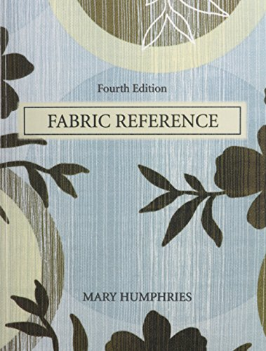 Fabric Glossary with Fabric Reference (4th Edition): Humphries, Mary