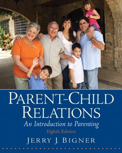 9780135002193: Parent-Child Relations: An Introduction to Parenting (8th Edition)