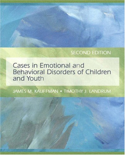 9780135002636: Cases in Emotional and Behavioral Disorders of Children and Youth (2nd Edition)