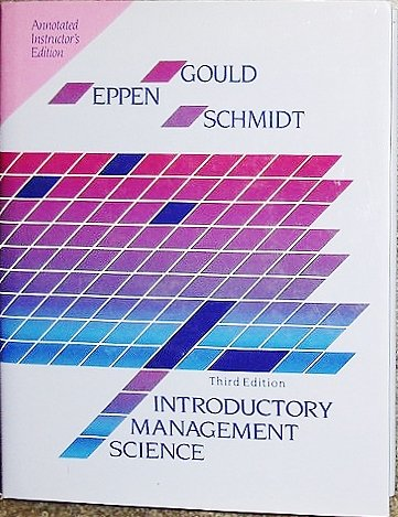 Introductory Management Science: Annotated Instructor's Edition: Listed in Book