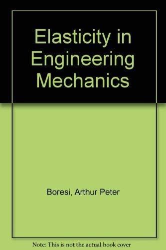 9780135004715: Elasticity in Engineering Mechanics