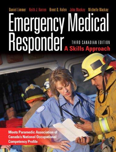 Emergency Medical Responder: A Skills Approach, Third: Limmer EMT-P, Daniel