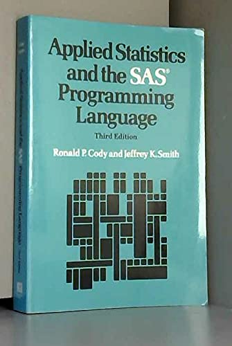 9780135005545: Applied Statistics and the Sas Programming Language