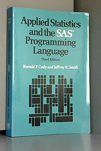 9780135005545: Applied Statistics and the Sas Programming Language