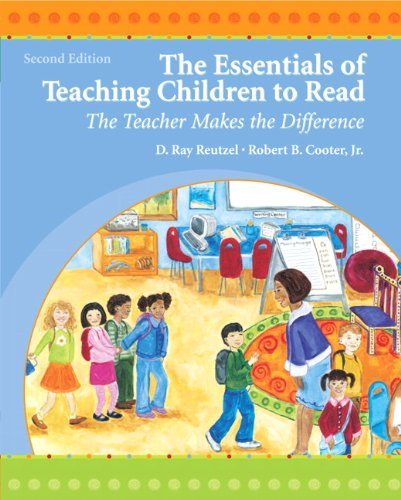 9780135005590: The Essentials of Teaching Children to Read: The Teacher Makes the Difference (2nd Edition)