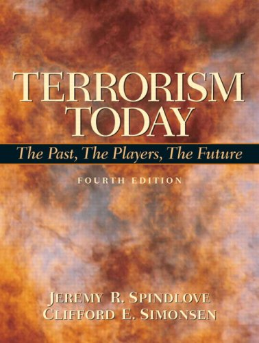 9780135006375: Terrorism Today: The Past, The Players, The Future, 4th Edition