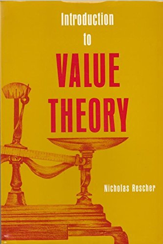 Introduction to Value Theory: Rescher, Nicholas