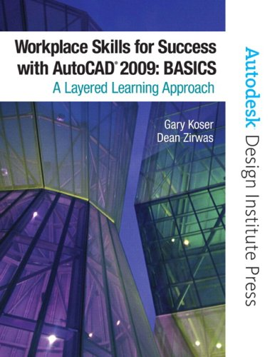 9780135007952: Workplace Skills for Success with AutoCAD 2009: Basics (Autodesk Design Institute Press)