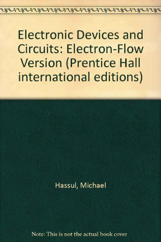 9780135008690: Electronic Devices and Circuits: Electron-Flow Version (Prentice Hall international editions)