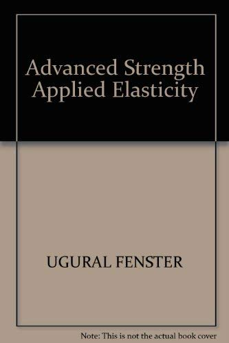 9780135009017: Advanced Strength Applied Elasticity
