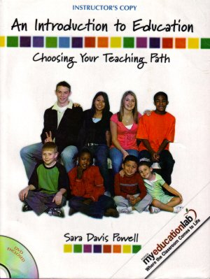 9780135009031: An Introduction to Education: Choosing Your Teaching Path (Instructor's Copy)
