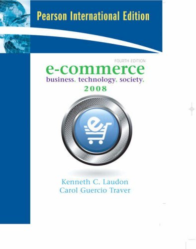 9780135009321: E-Commerce: Business, Technology, Society