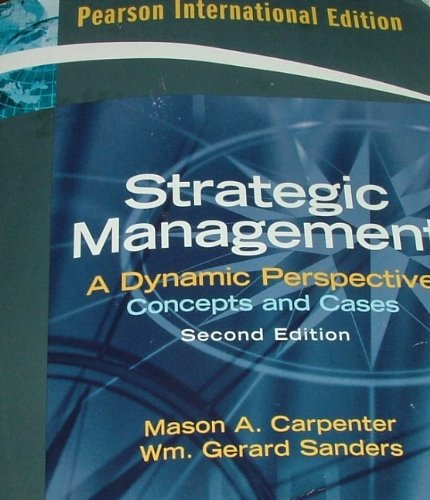 9780135009345: STRATEGIC MANAGEMENT A Dynamic Perspective Concepts and Cases Intern-al/2nd Edition