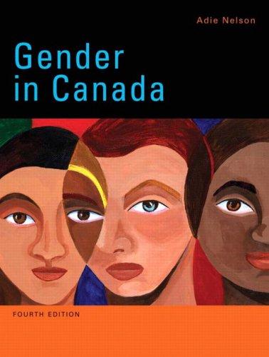 Gender in Canada, Fourth Edition (4th Edition): Nelson, Adie