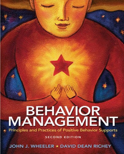 Behavior Management: Principles and Practices of Positive: Richey, David Dean,