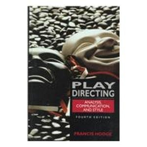 9780135011072: Play Directing: Analysis, Communication, and Style
