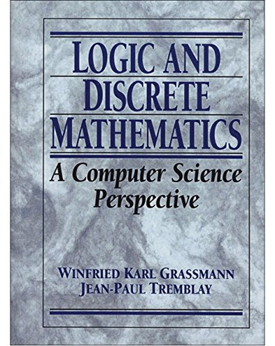 Logic and Discrete Mathematics: A Computer Science Perspective (0135012066) by Jean-Paul Tremblay; Winfried Karl Grassmann