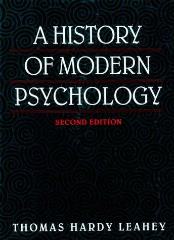 9780135012710: History of Modern Psychology, A