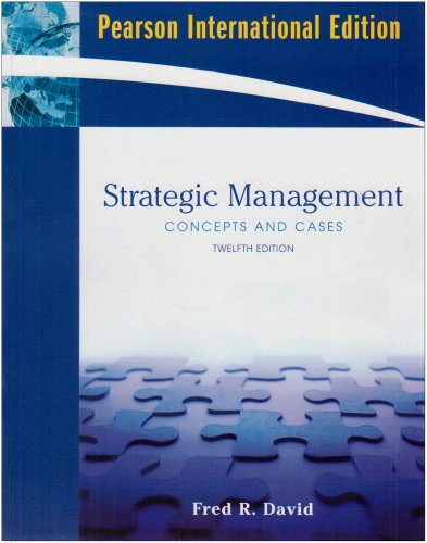9780135013205: Strategic Management: Concepts and Cases (12th Edition)