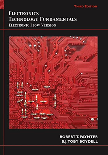 9780135013458: Electronics Technology Fundamentals: Electron Flow Version (3rd Edition)
