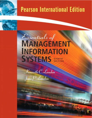 Essentials of Management Information Systems: Jane Laudon, Kenneth